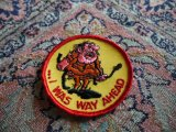 I WAS WAY AHEAD VINTAGE PATCH DEAD STOCK